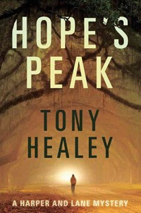 Hope's Peak by Tony Healey (9781503940956) - PaperBack - Crime Mystery & Thriller