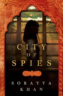 City of Spies by Sorayya Khan (9781503941588) - PaperBack - Modern & Contemporary Fiction General Fiction