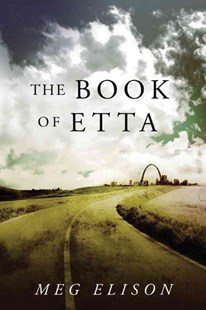 The Book of Etta by Meg Elison (9781503941823) - PaperBack - Science Fiction