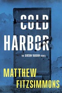 Cold Harbor by Matthew FitzSimmons (9781503943346) - PaperBack - Crime Mystery & Thriller