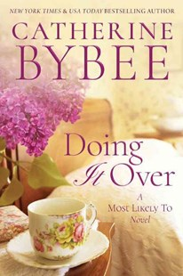 Doing it Over by Catherine Bybee (9781503950726) - PaperBack - Modern & Contemporary Fiction General Fiction