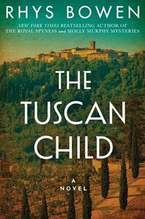 The Tuscan Child by Rhys Bowen (9781503951815) - PaperBack - Historical fiction