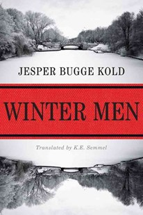 Winter Men by Jesper Bugge Kold, K. E. Semmel (9781503954755) - PaperBack - Adventure Fiction Modern