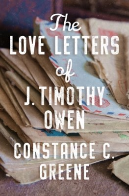 The Love Letters of J. Timothy Owen