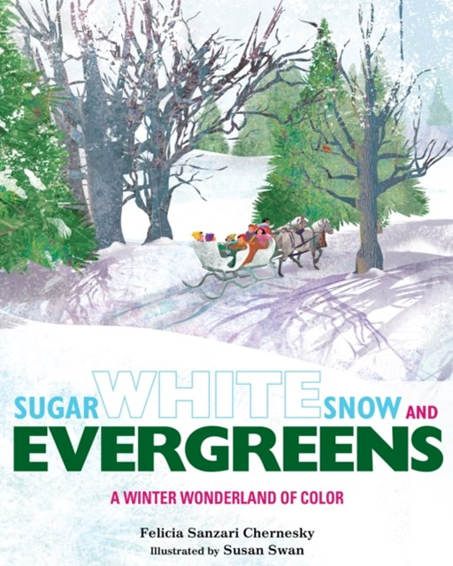 Sugar White Snow and Evergreens