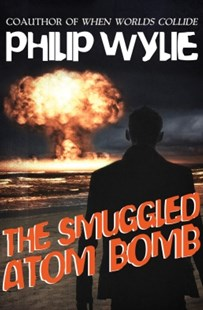 (ebook) The Smuggled Atom Bomb - Crime Mystery & Thriller