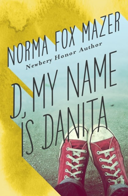 D, My Name Is Danita