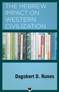 (ebook) The Hebrew Impact on Western Civilization - Biographies Political