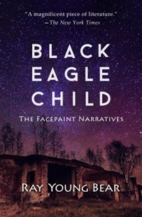 (ebook) Black Eagle Child - Modern & Contemporary Fiction General Fiction