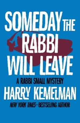 (ebook) Someday the Rabbi Will Leave