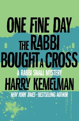 (ebook) One Fine Day the Rabbi Bought a Cross