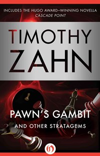 Pawn's Gambit by Timothy Zahn (9781504016223) - PaperBack - Adventure Fiction