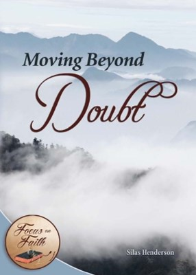 Moving Beyond Doubt