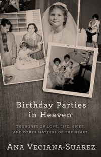 (ebook) Birthday Parties in Heaven - Biographies General Biographies