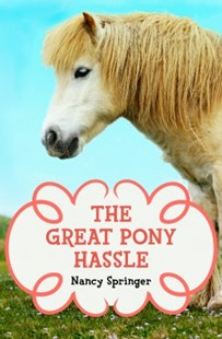 (ebook) The Great Pony Hassle - Children's Fiction
