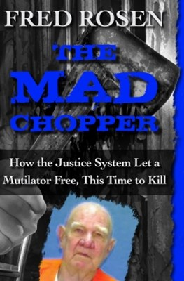 The Mad Chopper