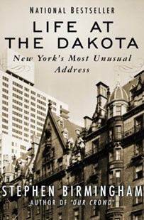(ebook) Life at the Dakota - Biographies General Biographies