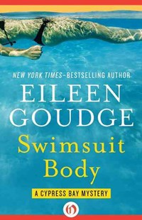 Swimsuit Body by Eileen Goudge (9781504028738) - PaperBack - Crime Cosy Crime