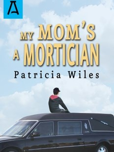 (ebook) My Mom's a Mortician - Children's Fiction
