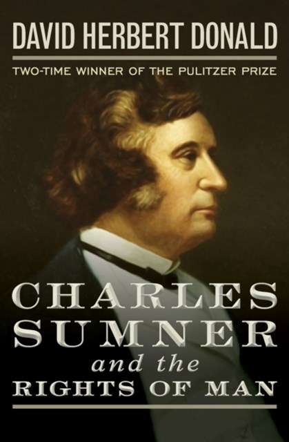 (ebook) Charles Sumner and the Rights of Man