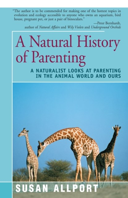 (ebook) A Natural History of Parenting