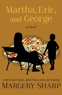 (ebook) Martha, Eric, and George - Modern & Contemporary Fiction General Fiction