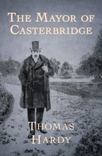 (ebook) The Mayor of Casterbridge - Classic Fiction