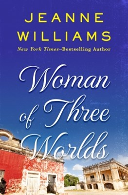 Woman of Three Worlds