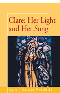 (ebook) Clare: Her Light and Her Song - Biographies General Biographies