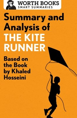 Summary and Analysis of The Kite Runner