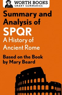(ebook) Summary and Analysis of SPQR: A History of Ancient Rome - Education Study Guides
