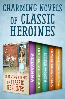 (ebook) Charming Novels of Classic Heroines