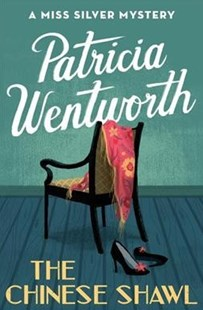 The Chinese Shawl by Patricia Wentworth (9781504047906) - PaperBack - Crime Cosy Crime