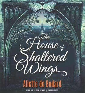 The House of Shattered Wings - Fantasy