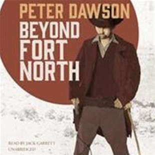 Beyond Fort North - Adventure Fiction Western