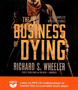 The Business of Dying - Adventure Fiction Western