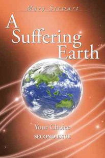 A Suffering Earth by Mary Stewart (9781504978644) - PaperBack - Self-Help & Motivation Inspirational