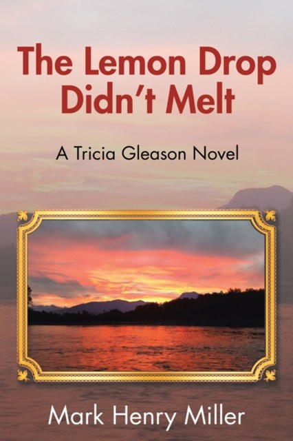 (ebook) Lemon Drop Didn'T Melt