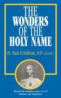 Wonders of the Holy Name