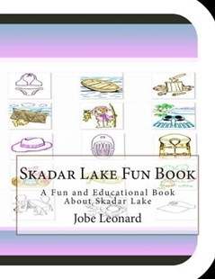 Skadar Lake Fun Book by Jobe Leonard (9781505262070) - PaperBack - Craft & Hobbies