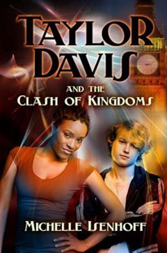 Taylor Davis and the Clash of Kingdoms