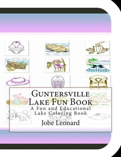 Guntersville Lake Fun Book by Jobe Leonard (9781505451184) - PaperBack - Craft & Hobbies