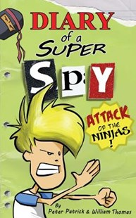 Diary of a Super Spy 2 by Peter Patrick, William Thomas (9781505546699) - PaperBack - Children's Fiction