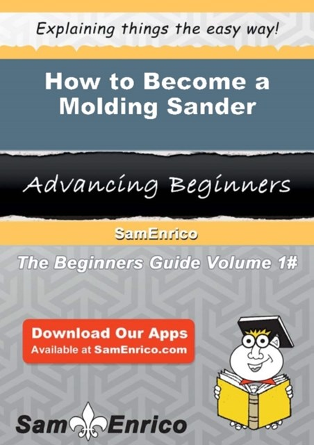 How to Become a Molding Sander