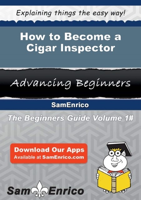 How to Become a Cigar Inspector