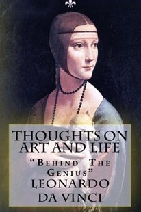 Thoughts on Art and Life by Leonardo Da Vinci, Murat Ukray, Maurice Baring (9781505995114) - PaperBack - Art & Architecture Art History
