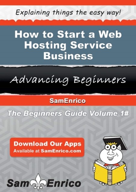 How to Start a Web Hosting Service Business