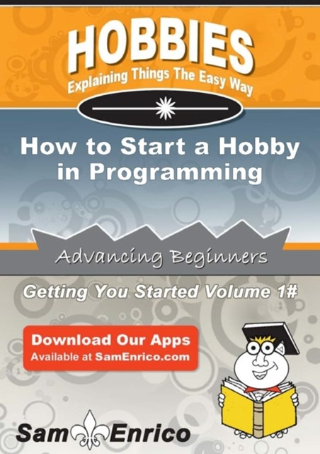 How to Start a Hobby in Programming