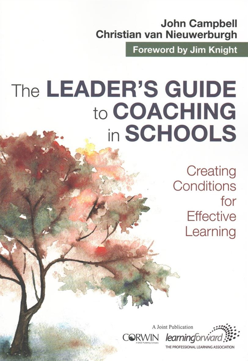 School Leadership Coaching Guide: Growing You and Your School