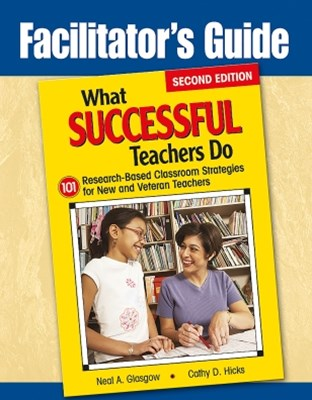 Facilitator's Guide to What Successful Teachers Do